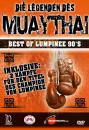 Die Legenden des Muaythai - Best of Lumpinee 90´s